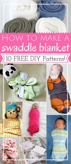 How to Make a swaddle blanket: 10 free DIY patterns | DIY baby | no sew | free pattern | shower gifts | fabrics: muslin, jersey | tutorials | newborns