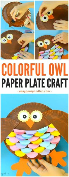 Colorful Paper Plate Owl Craft for Kids. Fun paper plate crafts for kids. Paper Plate Crafts For Kids, Animal Crafts For Kids, Fall Crafts For Kids, Craft Projects For Kids, Toddler Crafts, Kids Crafts, Spring Crafts, Art Projects, Craft Ideas