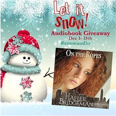 Welcome+to+the+#SnowAudio+giveaway!+See+the+Rafflecopter+below+to+see+all+of+the+ways+you+can+enter+to+win+an+audio+book+version+of+my+romantic+suspense+novella+On+The+Ropes,+narrated+by+the+fabulous+Gene+Rowley+Voiceover.