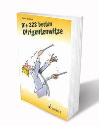 Die 222 besten Dirigentenwitze