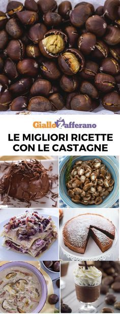 Dal dolce al salato, tante ricette sfiziose. The best recipes with chestnuts! From sweet to savory, many delicious recipes to better enjoy these autumn fruits! Chestnut Recipes, Good Food, Yummy Food, Delicious Recipes, Fall Fruits, Italian Cooking, Antipasto, Fall Recipes, Biscotti