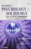 Textbook of Psychology & Sociology for GNM Nursing (As Per the Syllabus of INC) by Navdeep Bansal Rekha Rani Nar Paper Back