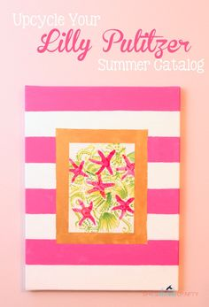 Upcycle your @lillypulitzer Summer Catalog!