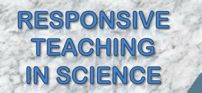 Responsive Teaching in Science - teaching NGSS examples & videos