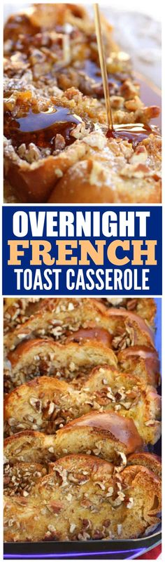 Overnight French Toast Casserole - easy breakfast and great for company.
