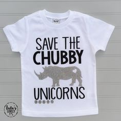 Save the Chubby Unicorns, Unicorn Shirt, Unicorn Tshirt, Unicorn Birthday, Unicorn Love, Rhino Shirt, Unicorn Hair, Unicorn Party