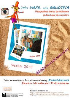 Unha viaxe unha biblioteca. Instagram nas bibliotecas municipais de Redondela. Verán 2015. http://bibliotecasredondela.blogspot.com.es/2015/07/concurso-unha-viaxe-unha-biblioteca.html