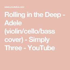 Rolling in the Deep - Adele (violin/cello/bass cover) - Simply Three Cello, Violin, Hoover High School, Free Songs, Orchestra, Adele, Bass, Itunes, Cover