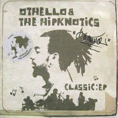 Othello & Hipknotics, The - Classic: EP
