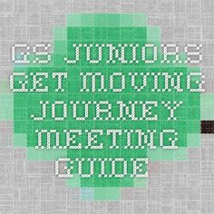 GS Juniors Get Moving Journey meeting guide
