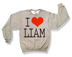 One Direction I Love Liam Payne Sweatshirt Oxford Gray- x Crewneck x Jumper x Sweater - All Sizes Available