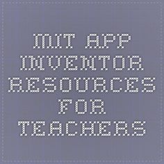 MIT App Inventor Resources for teachers