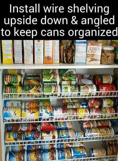 Install shelving upside down for cans #organization #pantry                                                                                                                                                                                 More