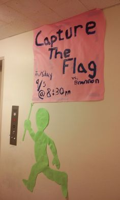 Our butcher block sign for Capture the Flag! Someone got pretty creative :)