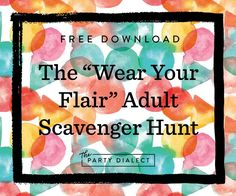 "Free Download:  The ""Wear Your Flair"" adult scavenger hunt challenge"