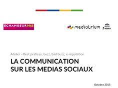 LA COMMUNICATION  SUR LES MEDIAS SOCIAUX #socialMedia