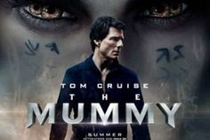 Tom Cruise, The Mummy, 2017 movie, poster Hd Movies Download, Tom Cruise, The Mummy 2017 Movie, Tom Kruz, Latest Celebrity News, Desktop Pictures, Movie Wallpapers, Universal Pictures