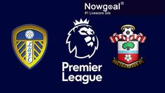 Match Time:2/24/2021 02:00 Wednesday (GMT+8) English Premier League -- Leeds United VS Southampton Two teams separated by just two points in the Premier League table prepare to do battle at Elland Road on Tuesday evening as Leeds United play host to Southampton in their rescheduled fixture. The Whites suffered a 1-0 defeat to Wolverhampton Wanderers in cruel fashion last time out, while Southampton managed to halt their losing run with a 1-1 draw against Chelsea. England Championship, Wednesday, Tuesday, Clash On, Premier League Table, Thing 1, Leeds United, English Premier League, Wolverhampton