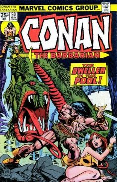 Conan the Barbarian #50 - The Dweller In The Pool! (Issue)