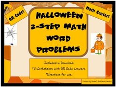 Math Centers for Halloween week! 5 worksheets with 2 step word problems and QR code answers. Students are self directed and eager to complete their worksheets correctly.These Common Core aligned worksheets may also be used for homework.