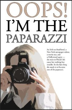 Free Kindle Book For A Limited Time : OOPS! IM THE PAPARAZZI (Romance, Humour & Mischief) - An Irish ex-boyfriend, aNew York newspaper editor,a movie star, and a Hollywood agent - the men in Phred's life cause her nothing but trouble.So the last thing she needs is to become one of the paparazzi.When Dublin newspaper journalist, Phred, is dumped by her Irish boyfriend, Finbar, she runs off to New York to make a fresh start. She ends up working as a journalist for a newspaper in…