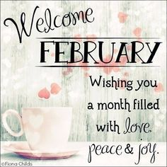 Welcome February Images: Find the best Welcome February Pictures, Photos and Images. Share Welcome February Quotes, Sayings, Wallpapers with your friends. Happy New Month Messages, New Month Wishes, Messages For Friends, February Quotes Love, Welcome February Images, November Images, February Month, Happy February, Bujo