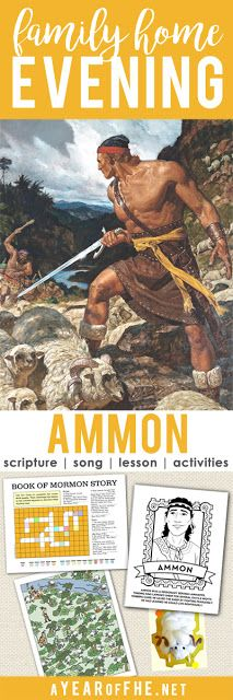 Family Home Evening about how Ammon used humility, service, and courage to be a good missionary.