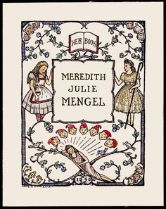 Ex Libris. Her Books,  Meredith Julie Mengel ... Design by Anne M. Danielsen, 1948 ...  Center: Alice in Wonderland, Little Bo Peep, Snow White & the Seven Dwarfs. Corners:  The Three Bears, The Three Little Pigs, Three Blind Mice, Three Fish. ... from the John Starr Stewart Ex Libris Collection, University of Illinois Library... Child's Bookplate. (PhotoEdited)