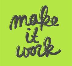 Make it Work #typography
