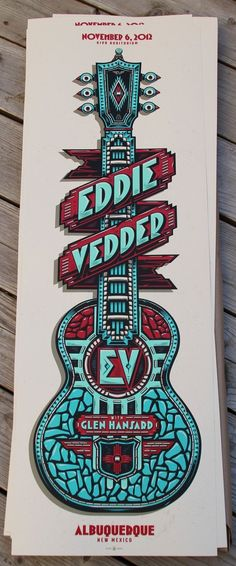 "A friend shared this with me. Love this Eddie Vedder poster! ""Best Print Designs of 2013"""