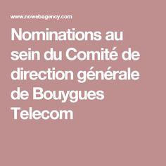 Nominations au sein du Comité de direction générale de Bouygues Telecom