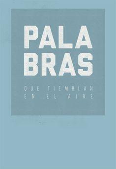#unposteraldia / 035 / Palabras que tiemblan en el aire
