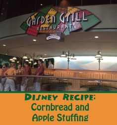 The Disney recipe for Apple and Cornbread Stuffing from Garden Grill at Epcot