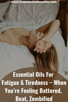 Essential Oils For Fatigue And Tiredness – When You're Feeling Battered, Beat, Zombified #Fatigue #Tiredness #EssentialOils #EssentialOilsBenefits #EssentialOilsUses #EssentialOilsBlends #NaturalHealing #HomeRemedies #EssentialOilsUses Rest And Relaxation, Physiology, Stress Management, Quality Time, Natural Healing, Get Started, Beats, Benefit, Essential Oils