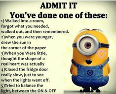 I have done all if them lol - funny minion memes, Funny Minion Quote, funny minion quotes, Minion Quote Of The Day, Quotes - Minion-Quotes.com