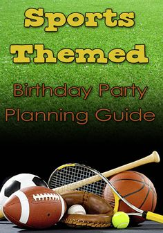 This Sports Themed Birthday Party Planning Guide is full of inspiration and ideas for the perfect sports themed party.