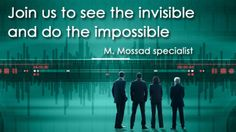'Join the invisible to make the impossible': Israel's Mossad now recruits agents online -- Israeli intelligence has given up to modern trends and introduced an online questionnaire for would-be spies. Unlike the businesslike CIA or MI5 web draft campaigns, Israelis are luring volunteers with mystery halo always shrouding Mossad's activities.