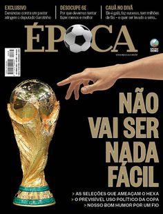 Edição 838 - Não vai ser nada fácil - http://epoca.globo.com/vida/copa-do-mundo-2014/noticia/2014/06/b-ameacasb-ao-hexa.html