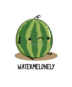 'Watermelonely Fruit Food Pun' Sticker by punnybone Funny Food Puns, Punny Puns, Funny Fruit, Cute Puns, Food Humor, Funny Cute, Fruit Puns, Simple Cartoon, Cute Cartoon