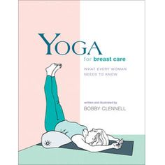 """""""Yoga for Breast Care"""" von Bobby Clennell"""