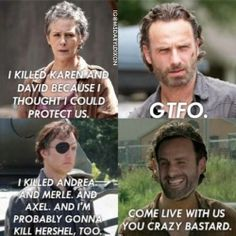 And THIS is why I've hated Rick from the start!!!