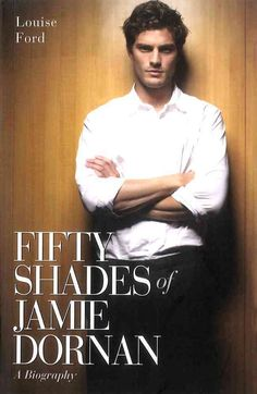 A no-holds-barred biography of the Northern Irish actor who is Hollywood's new leading hottie Fifty Shades of Grey was an unstoppable 100-million-selling juggernaut. Starring in the big screen version
