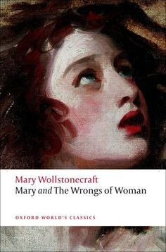 very intelligent lady. Before feminism was even a sparkle in its mothers' eyes Wollstonecraft was writing this.