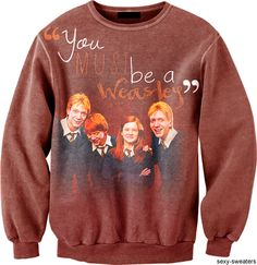 Weasley love<3  OMG I would feed myself to Aragog's children for this sweater.