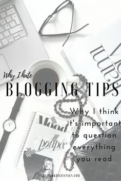 Why I hate Blogging Tips
