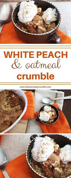 White Peach Oatmeal Crumble #recipe #baking #fallrecipes