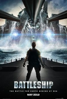 Movie poster. Battleship. The battle for earth begins at sea.