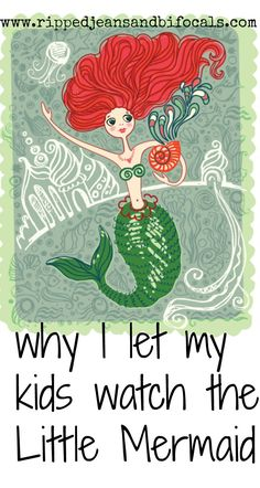 why I let my kids watch the Little Mermaid|Disney movies|cartoons|Jill of Ripped Jeans and Bifocals