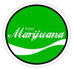 Enjoy marijuana