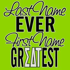 "Greek Week Screen Printed Shirt ""Greatest Ever"" Design $9.90 each, 24 piece minimum. Take out the Tau and we're in business!"
